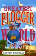 Cover-Bild zu Mcdonald, Andrew: Greatest Blogger In The World (eBook)