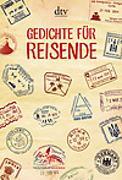 Cover-Bild zu Gedichte für Reisende von Leitner, Anton G. (Hrsg.)