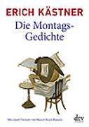 Cover-Bild zu Die Montags-Gedichte von Kästner, Erich
