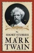Cover-Bild zu The Short Stories of Mark Twain (eBook) von Twain, Mark