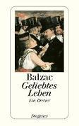 Cover-Bild zu Balzac, Honoré de: Geliebtes Leben