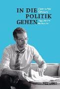 Cover-Bild zu Cramer, Conradin: In die Politik gehen