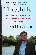 Cover-Bild zu Hartmann, Thom: Threshold