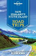 Cover-Bild zu Atkinson, Brett: Lonely Planet New Zealand's South Island Road Trips