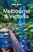 Cover-Bild zu Morgan, Kate: Lonely Planet Melbourne & Victoria