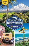 Cover-Bild zu Atkinson, Brett: Lonely Planet New Zealand's Best Trips
