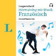 Cover-Bild zu Langenscheidt Hörtraining mit Musik Französisch (Audio Download) von Beckerman, Howard