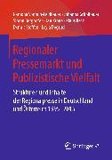Cover-Bild zu Dogruel, Leyla: Regionaler Pressemarkt und Publizistische Vielfalt (eBook)