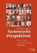 Cover-Bild zu Schmidt, Gunther (Interviewpartner): Systemische Perspektiven (eBook)
