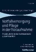 Cover-Bild zu Riessen, Reimer (Beitr.): Notfallversorgung und Pflege in der Notaufnahme (eBook)