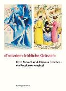 Cover-Bild zu Bieder, Patricia: Trotzdem fröhliche Grüsse!