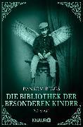 Cover-Bild zu Die Bibliothek der besonderen Kinder