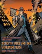 Cover-Bild zu Kinder-Rätselbücher (Detektiv Yates und das verlorene Buch): Detektiv Yates ist auf der Suche nach einem ganz besonderen Buch. Folge den Hinweisen auf