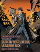 Cover-Bild zu Codewort-Rätsel für Kinder (Detektiv Yates und das verlorene Buch): Detektiv Yates ist auf der Suche nach einem ganz besonderen Buch. Folge den Hinwei