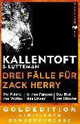Cover-Bild zu Kallentoft, Mons: Drei Fälle für Zack Herry (eBook)