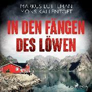 Cover-Bild zu Kallentoft, Mons: In den Fängen des Löwen: Thriller (Audio Download)