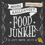 Cover-Bild zu Kallentoft, Mons: Food Junkie (Audio Download)