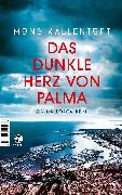 Cover-Bild zu Kallentoft, Mons: Das dunkle Herz von Palma (eBook)