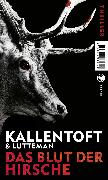 Cover-Bild zu Kallentoft, Mons: Das Blut der Hirsche (eBook)