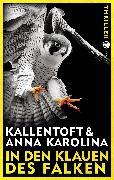Cover-Bild zu Kallentoft, Mons: In den Klauen des Falken (eBook)