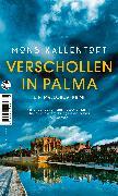 Cover-Bild zu Kallentoft, Mons: Verschollen in Palma (eBook)