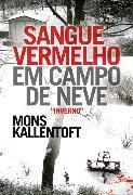 Cover-Bild zu Kallentoft, Mons: Sangue Vermelho em Campo de Neve (eBook)