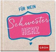 Cover-Bild zu Für mein Schwesterherz von Groh, Joachim (Hrsg.)