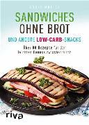Cover-Bild zu Sandwiches ohne Brot und andere Low-Carb-Snacks (eBook) von Muliar, Doris