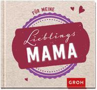Cover-Bild zu Für meine Lieblingsmama von Groh, Joachim (Hrsg.)