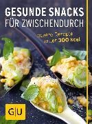 Cover-Bild zu Gesunde Snacks für Zwischendurch (eBook) von Gugetzer, Gabriele