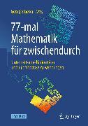 Cover-Bild zu 77-mal Mathematik für zwischendurch (eBook) von Glaeser, Georg (Hrsg.)