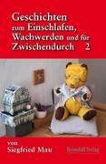 Cover-Bild zu Geschichten zum Einschlafen, Wachwerden und für Zwischendurch (eBook) von Mau, Siegfried