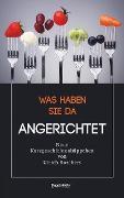 Cover-Bild zu Was haben Sie da Angerichtet (eBook) von Borchers, Ulrich