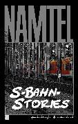 Cover-Bild zu S-Bahn-Stories (eBook) von Namtel, Rudy