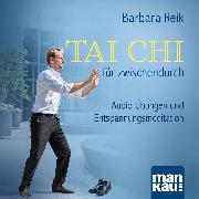 Cover-Bild zu Tai Chi für zwischendurch (Audio Download) von Reik, Barbara