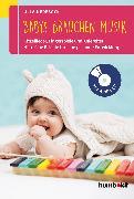 Cover-Bild zu Babys brauchen Musik (eBook) von Nedebock, Ulla