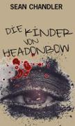 Cover-Bild zu Die Kinder von Headonbow (eBook) von Chandler, Sean