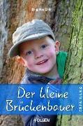 Cover-Bild zu Der kleine Brückenbauer (eBook) von Grill, Brigitte