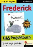 Cover-Bild zu Frederick - DAS Projektbuch (eBook) von Vogt, Susanne