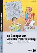 Cover-Bild zu 33 Übungen zur visuellen Wahrnehmung von Vogt, Susanne