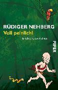 Cover-Bild zu Nehberg, Rüdiger: Voll peinlich!