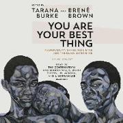 Cover-Bild zu Burke, Tarana: You Are Your Best Thing