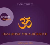Cover-Bild zu Trökes, Anna: Das große Yoga-Hörbuch