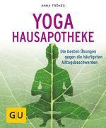 Cover-Bild zu Trökes, Anna: Yoga Hausapotheke