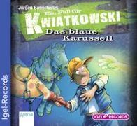 Cover-Bild zu Banscherus, Jürgen: Ein Fall für Kwiatkowski 03. Das blaue Karussell