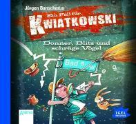 Cover-Bild zu Banscherus, Jürgen: Ein Fall für Kwiatkowski 10. Donner, Blitz und schräge Vögel