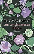 Cover-Bild zu Auf verschlungenen Pfaden von Hardy, Thomas