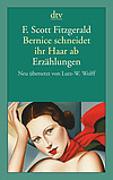 Cover-Bild zu Bernice schneidet ihr Haar ab von Fitzgerald, F. Scott