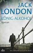 Cover-Bild zu König Alkohol von London, Jack