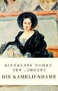 Cover-Bild zu Dumas: Die Kameliendame (eBook) von Dumas der Jüngere, Alexandre